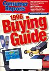 Consumer Reports Annual Buyers Guide 1996