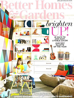 Better Homes and Gardens April 2017