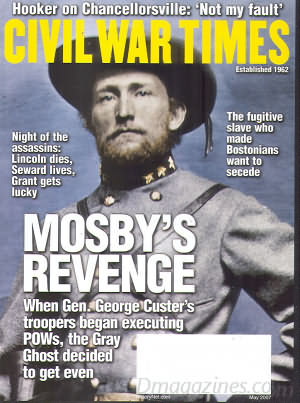 Civil War Times May 2007