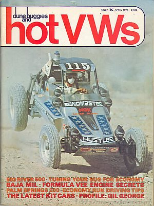 Dune Buggies and Hot VWs April 1974