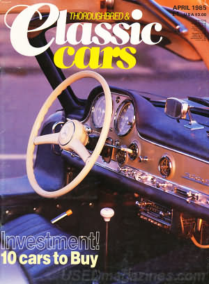 Thoroughbred & Classic Cars April 1985